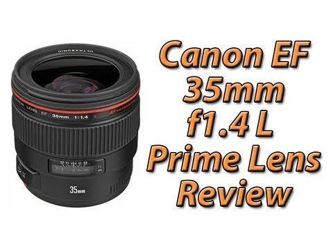 Canon Ef 35mm F1 4 L Prime Lens Review Prime Lens Canon Ef Lens