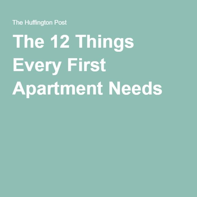 The 12 Things Every First Apartment Needs