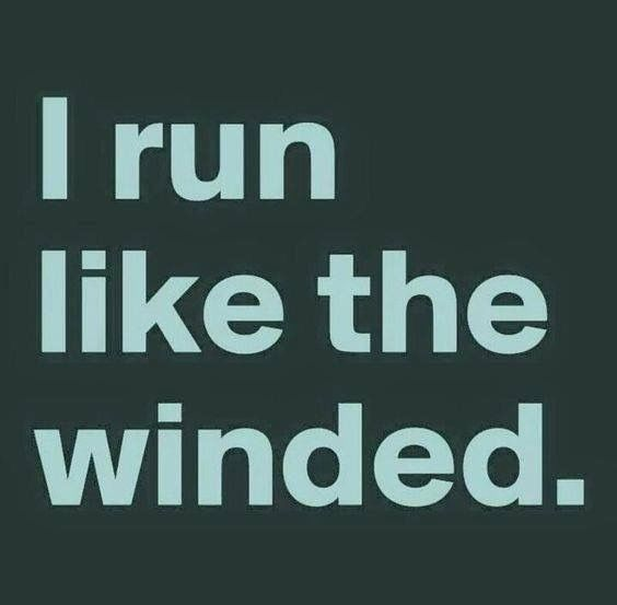 I don't actually run.