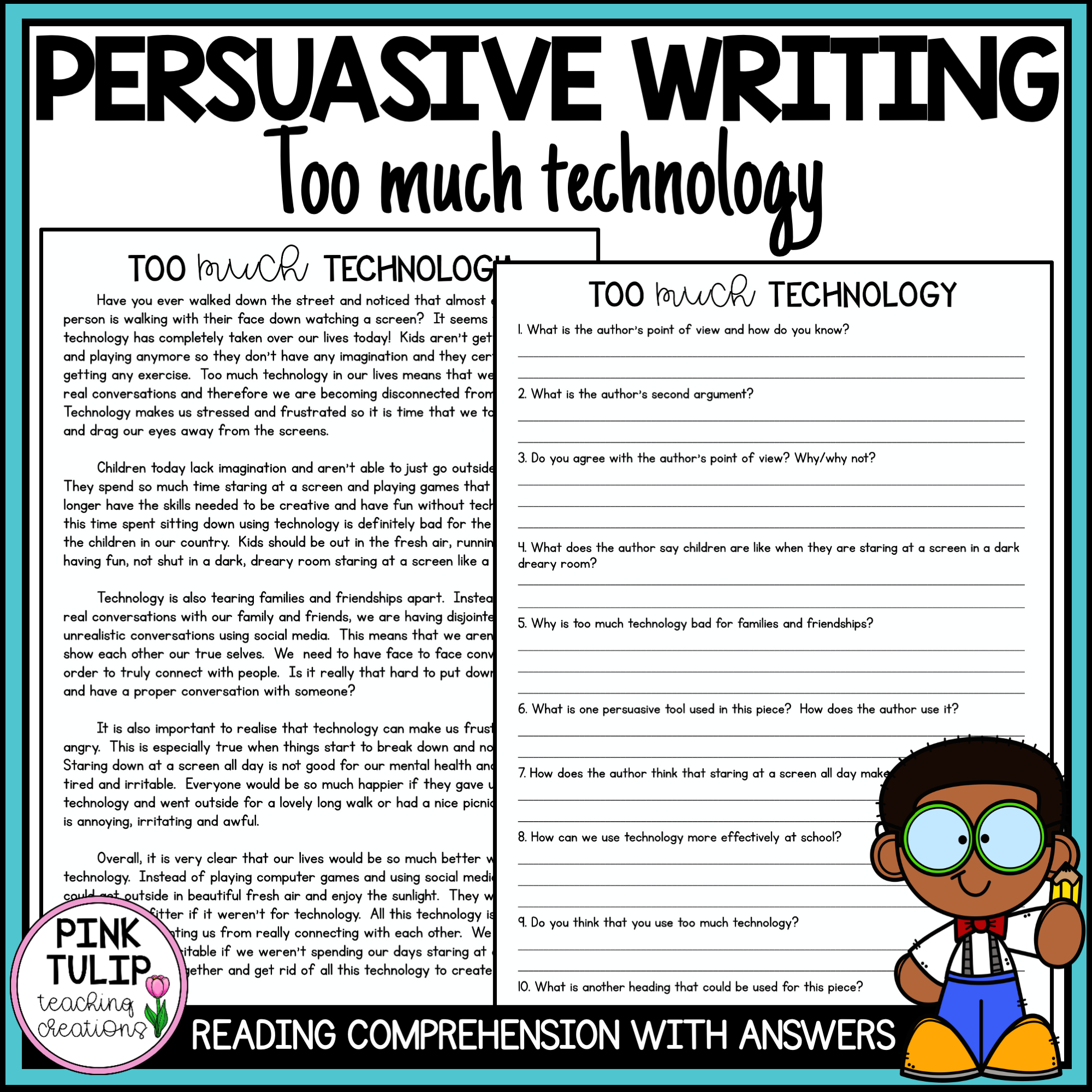 Persuasive Writing Comprehension Too Much Technology Persuasive Writing Writing Comprehension Reading Comprehension Skills