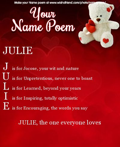 Acrostic Name Poem, Acrostic Poem For Your Name JULIE, The One Everyone  Loves J