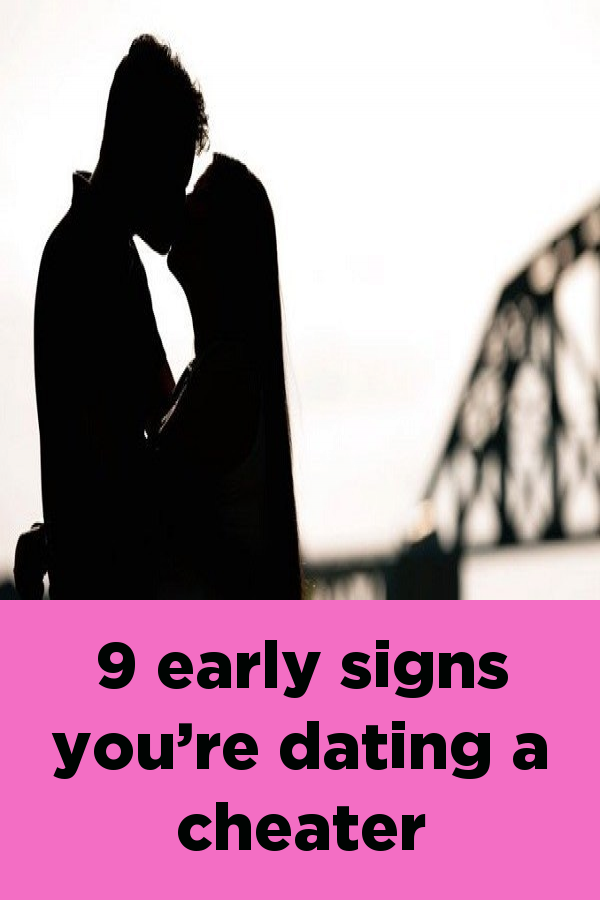 How to tell if youre dating a cheater