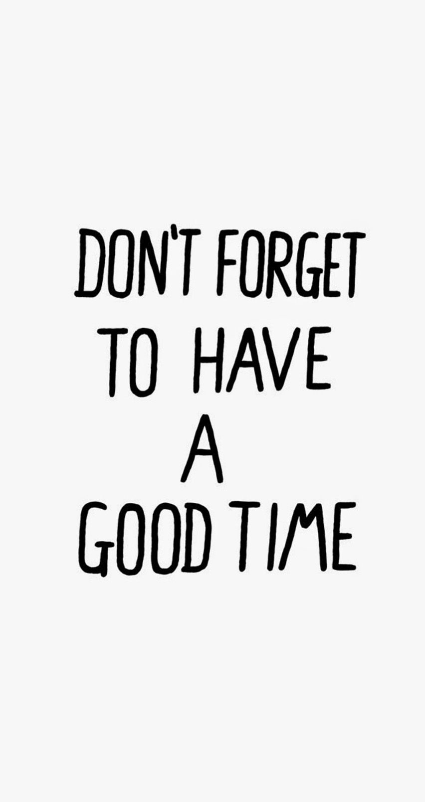 Have A Good Time Words Quotes Cool Words Quotes To Live By