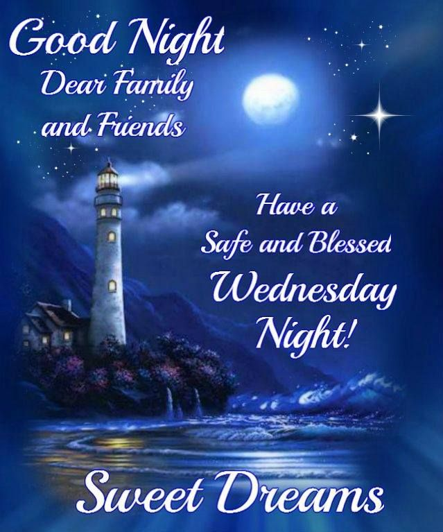 Good night have a safe and blessed wednesday night days of the good night quotes for friends and family m4hsunfo Images