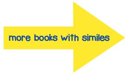 Childrens Books Are A Fantastic Resource For Simile Lesson Plans