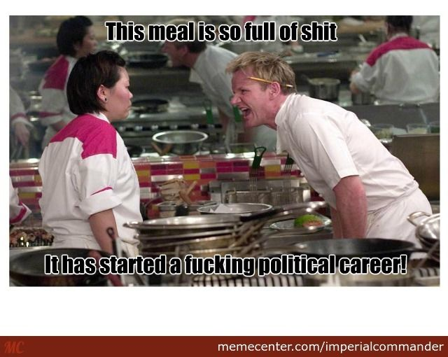 f82ef6db506078882cd3b69eb5df4160 gordon ramsay meme are fit for a god because they are all