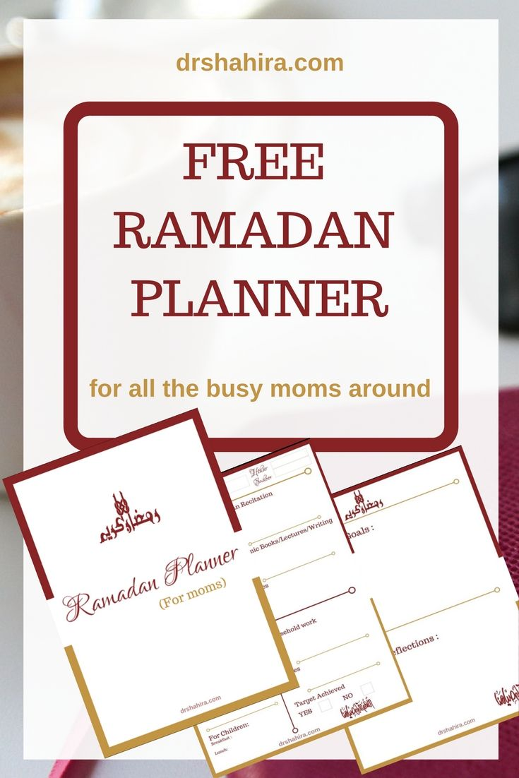 A Free Ramadan Planner For All The Moms Islamic Printable Islamic