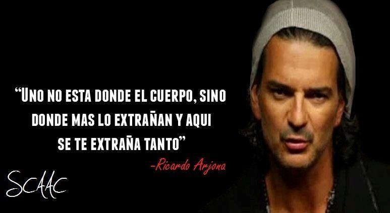 Imagenes De Ricardo Arjona Con Frases De Amor Google Search