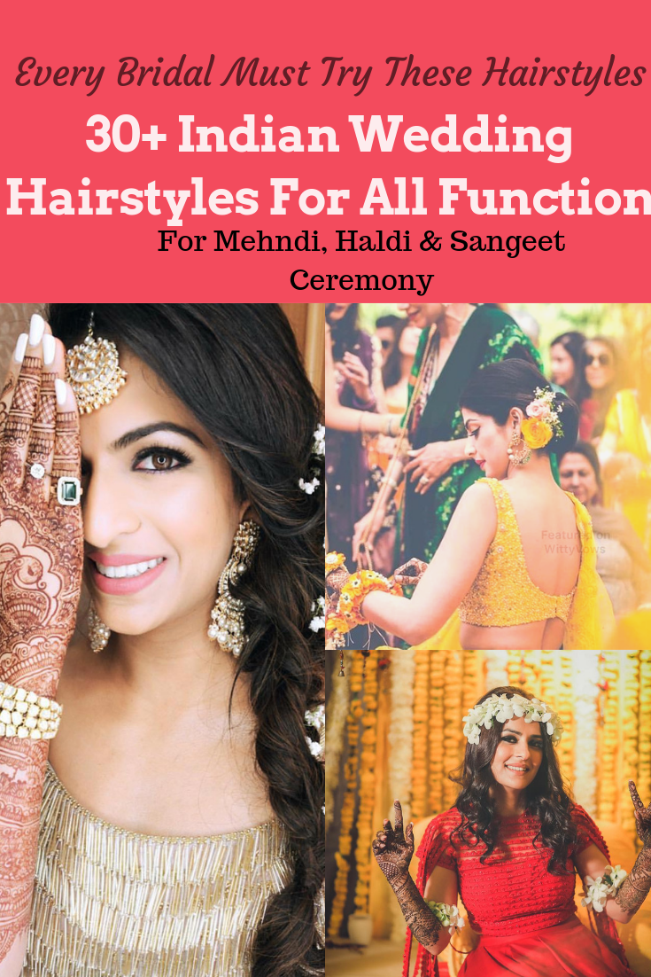 New Hairstyles For Indian Wedding Function- Mehdi, Haldi & Sangeet (With images)   Indian ...