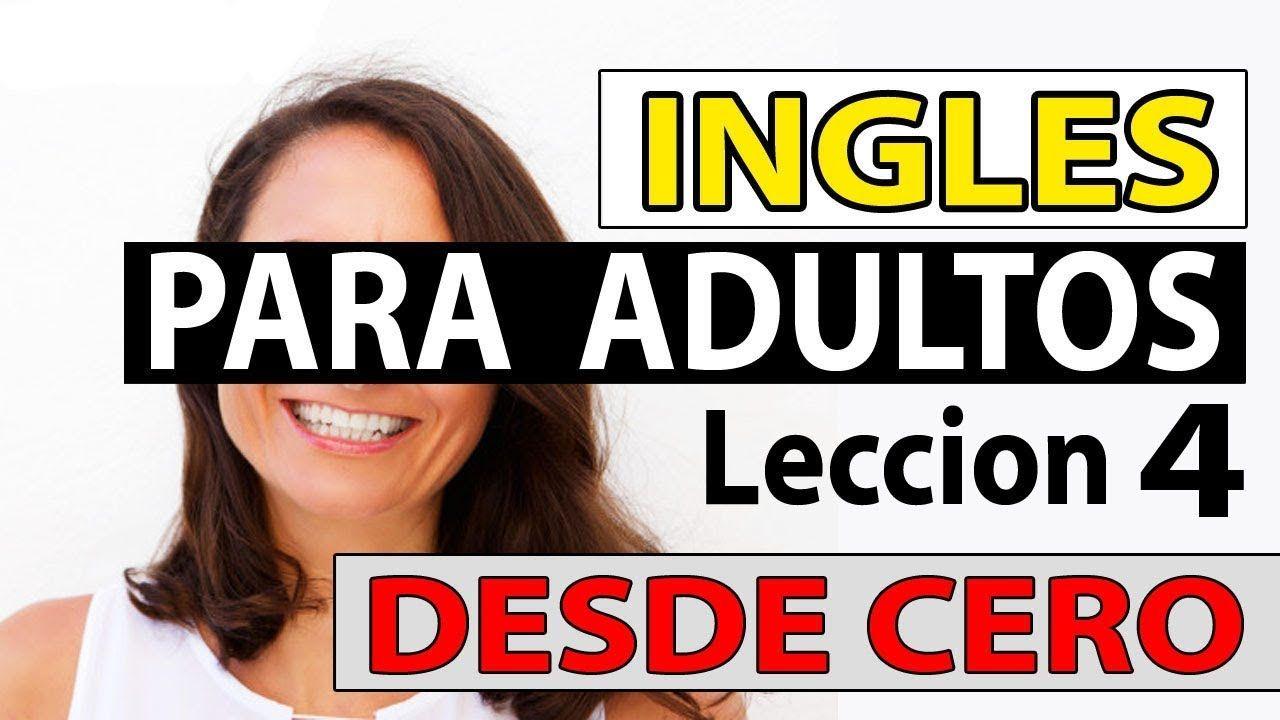 Ingles Para Adultos Desde Cero Lección 4 Cómo Usar A Y An En Inglés Youtube Sight Word Sentences Learn English English Phrases