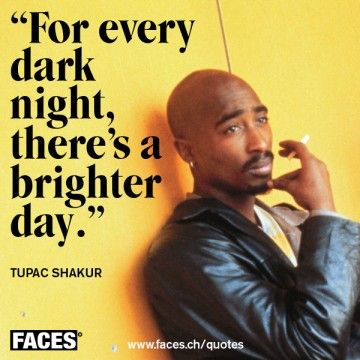 Faces Magazin Best Of People Fashion Beauty Culture Style Tupac Quotes Rapper Quotes Tupac