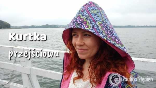 Kurtka od wiatru i deszczu (przejściowa) – wskazówki jak uszyć kurtkę