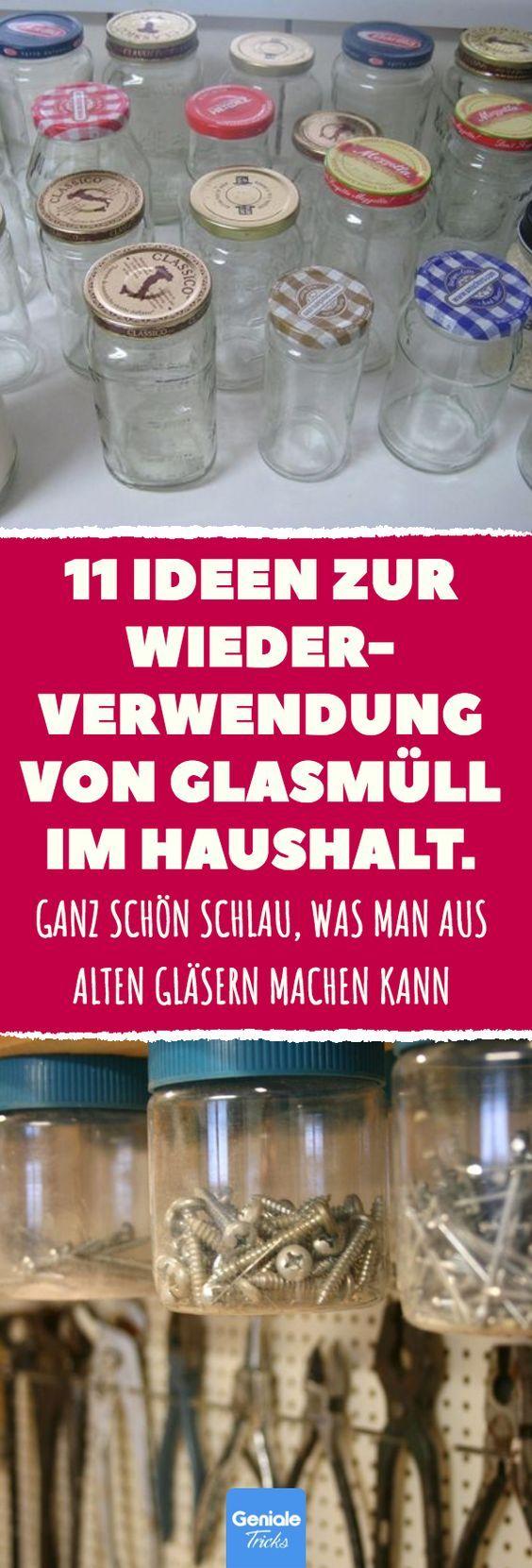 Photo of 11 praktische Tricks mit Glasmüll.
