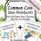 Get your Common Core Ideas Organized! This two for one bundled theme set (over 90 pages!) includes everything you need to organize your ideas in on...