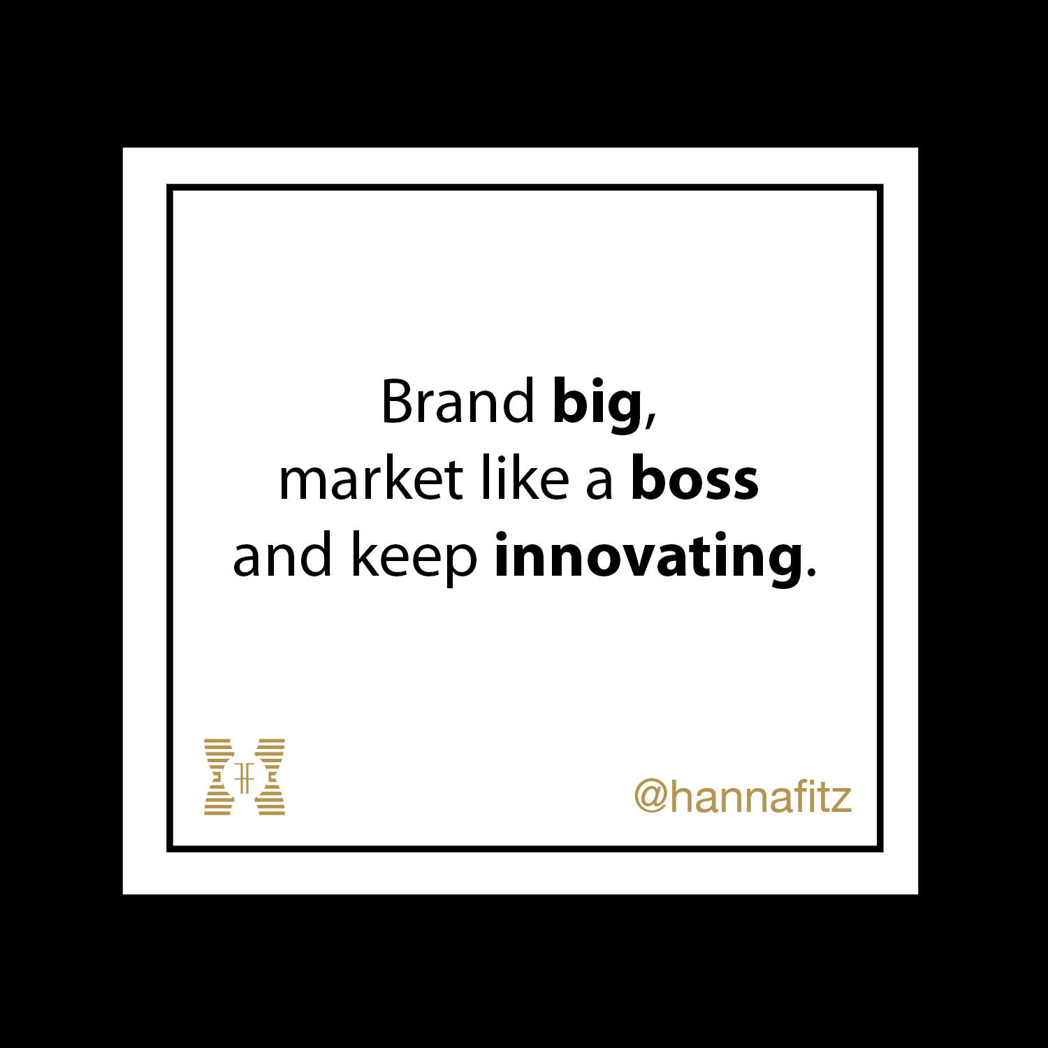 Create a brand image that will attract your ideal customers and give you the positioning you want in the market.