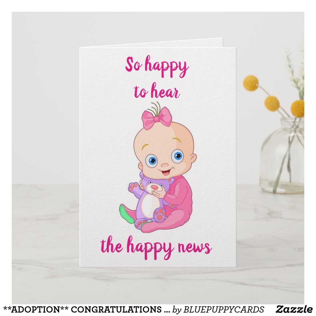 ADOPTION** CONGRATULATIONS On YOUR BABY GIRL!! Card