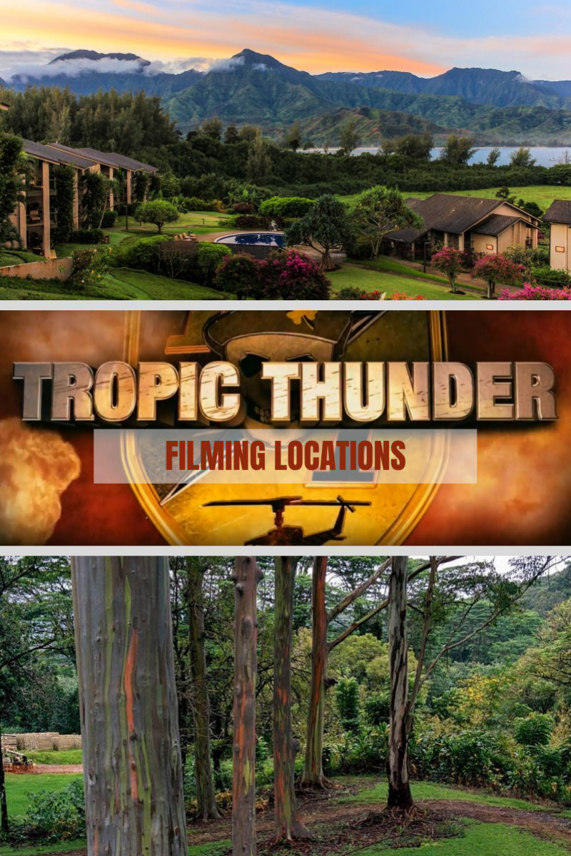 Learn About Tropic Thunder Filming Locations In Kauai And The Challenges That The Island Presented For The Crew Filming Locations Kauai Travel Movie Locations
