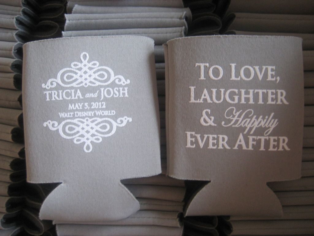 """To Love, Laughter and Happily Ever After!"" Favorite Coozie saying so far!"