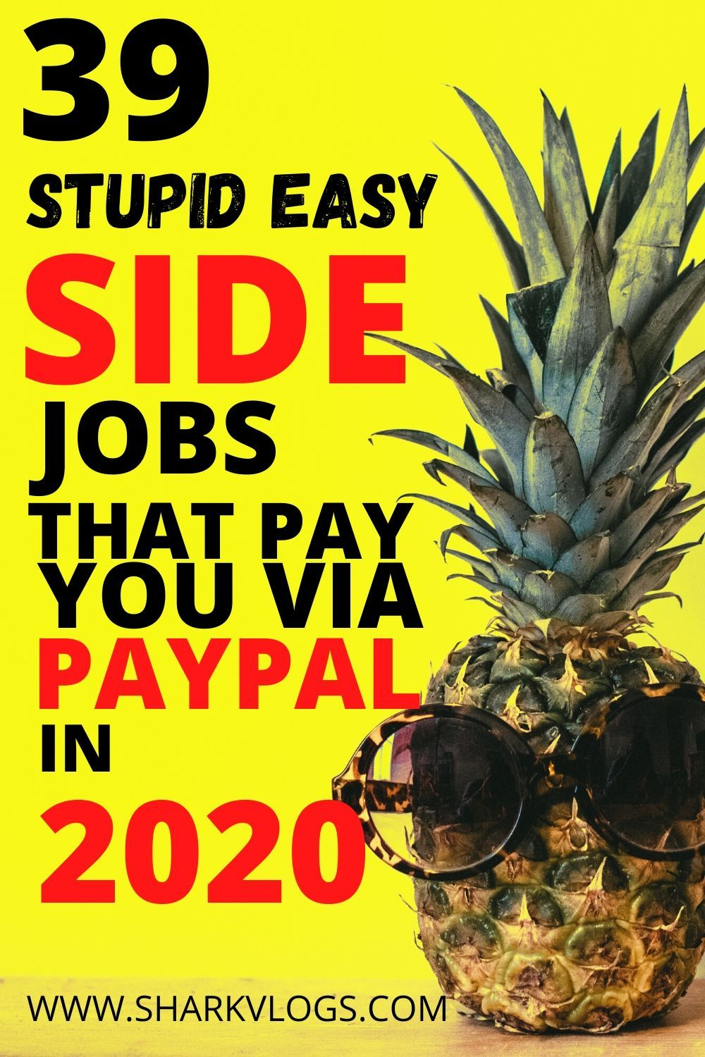 39 stupid easy side jobs that pay you via Paypal in 2020