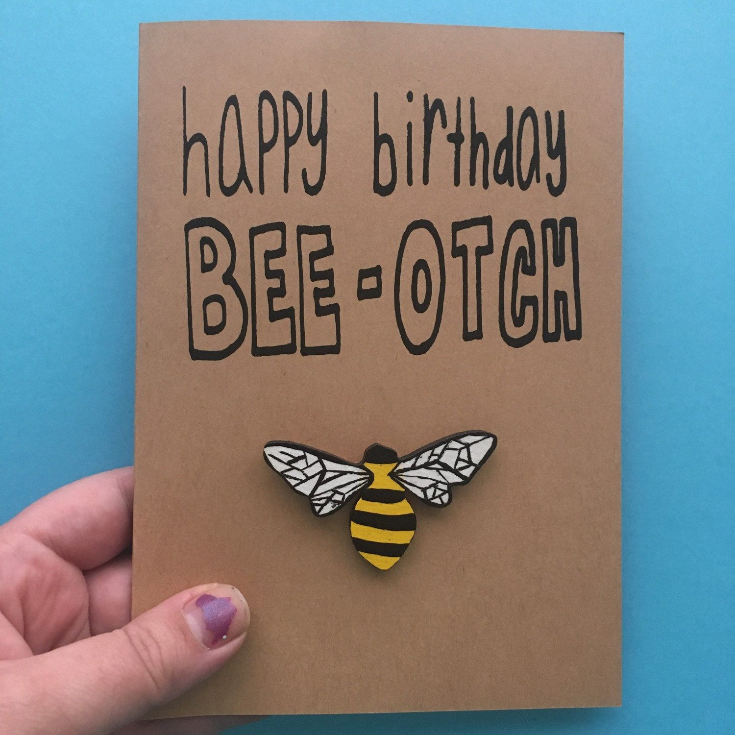 This Awesome Bee Pun Card Along With Several Other Punny