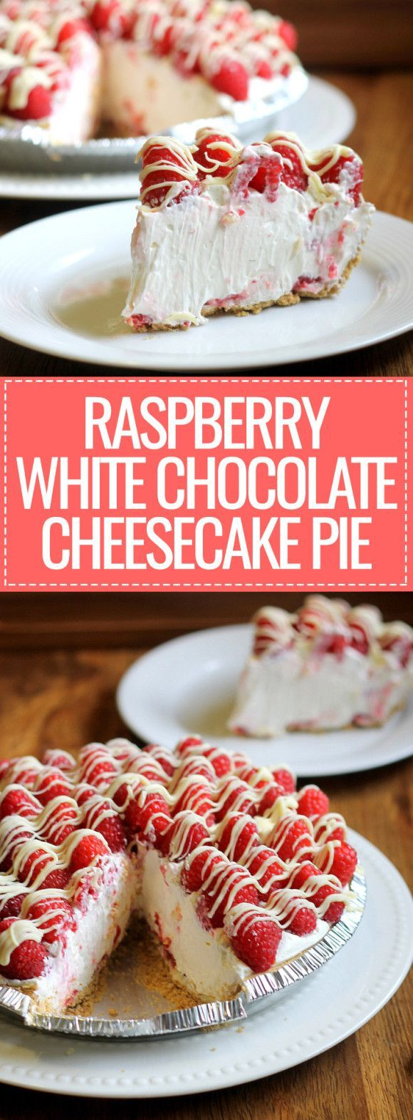 no-bake Raspberry White Chocolate Cheesecake Pie comes together in 15 minutes and only has six ingredients but is impressive enough to serve to company!