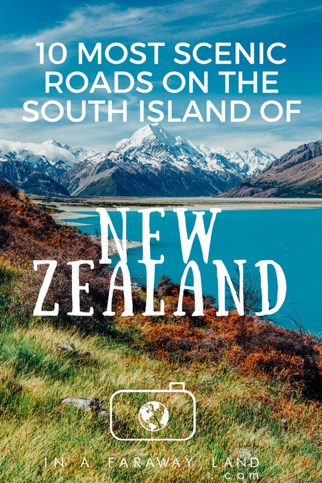 10 most scenic roads on the South Island of New Zealand #NewZealand #Travel #Roadtrip
