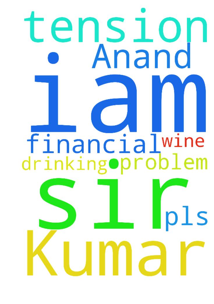Sir, iam Anand Kumar iam very tension - Sir, iam Anand Kumar iam very tension very very financial problem &   drinking wine pls. Pray for me sir Posted at: https://prayerrequest.com/t/hyx #pray #prayer #request #prayerrequest