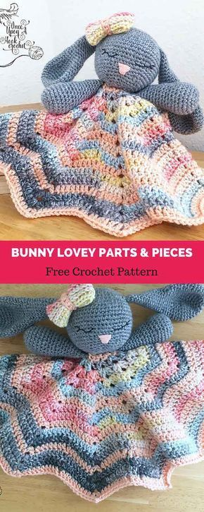 Bunny Lovey Parts & Pieces [ FREE CROCHET PATTERN | Beautiful ...