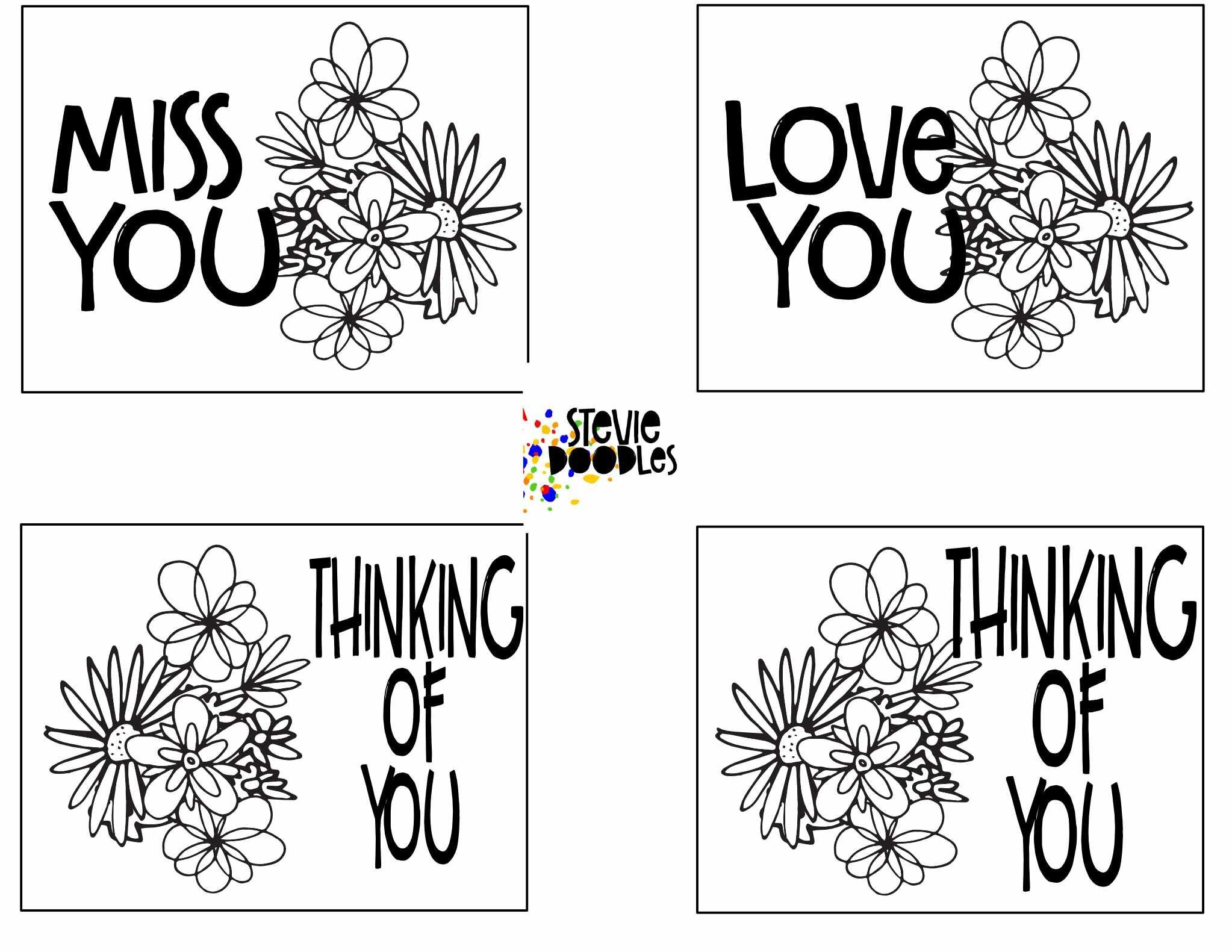 Thinking Of You 7 Pages Of Cards To Print And Color Stevie Doodles Free Printable Greeting Cards Printable Coloring Cards Free Cards To Print