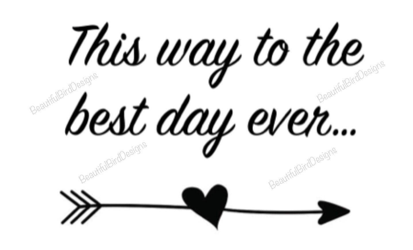 Printable wedding sign 'This way to the best day ever