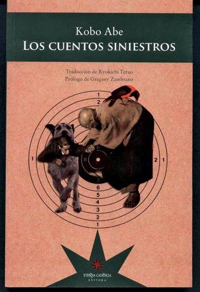 Los Cuentos Siniestros Kobo Abe Libros De Terror Novelas Para Leer Portadas De Libros