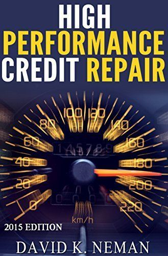 High Performance Credit Repair Easily Fix Your Credit At Home