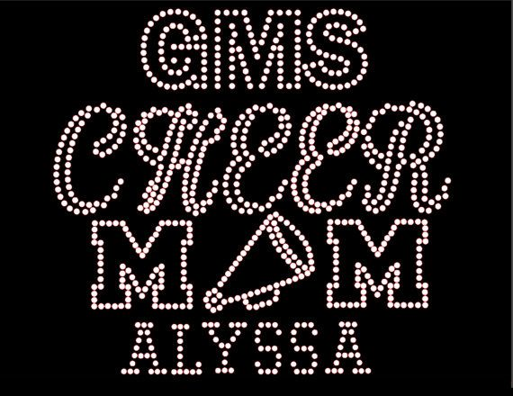 Cheer Mom Rhinestone Transfer DIY... Personalized Option to add TEAM Name  CHILD Name/# Optional Shirt Add On Available sold separately from www.beadyeyesonline.com #BeadyEyesOnline