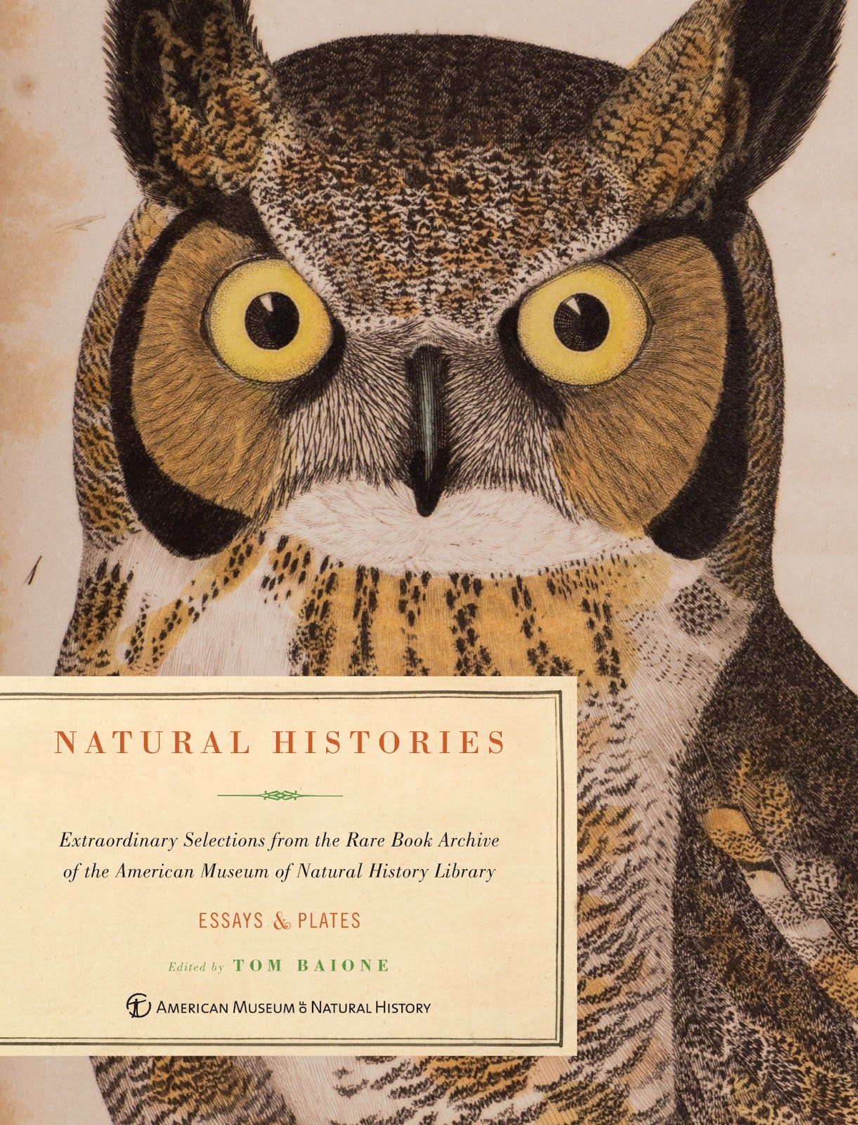 Natural Histories Extraordinary Selections From Rare Book Archive Of The American Museum Of The Natural History Library