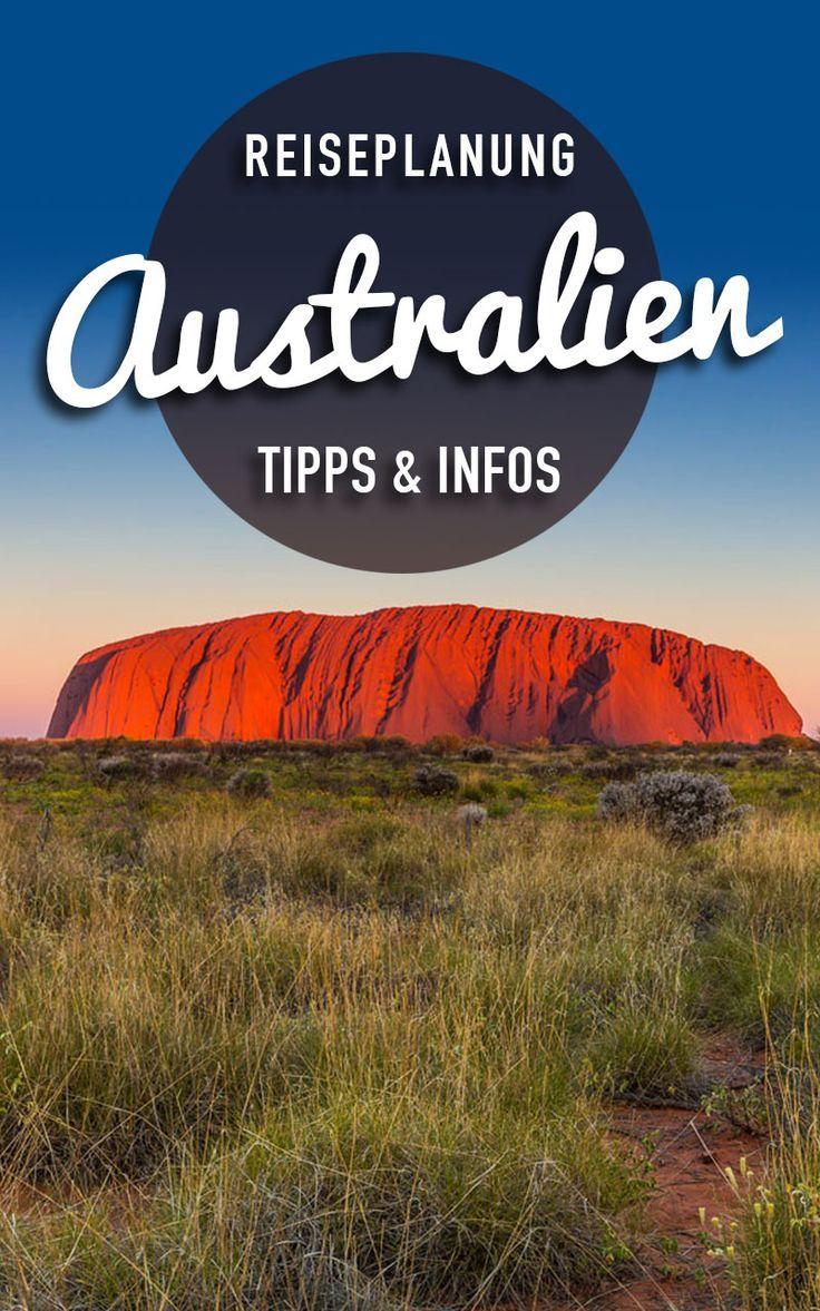 Australien Reisetipps Praktische Tipps Routen Fur Australien Australien Reise Australien Urlaub Reise Planen
