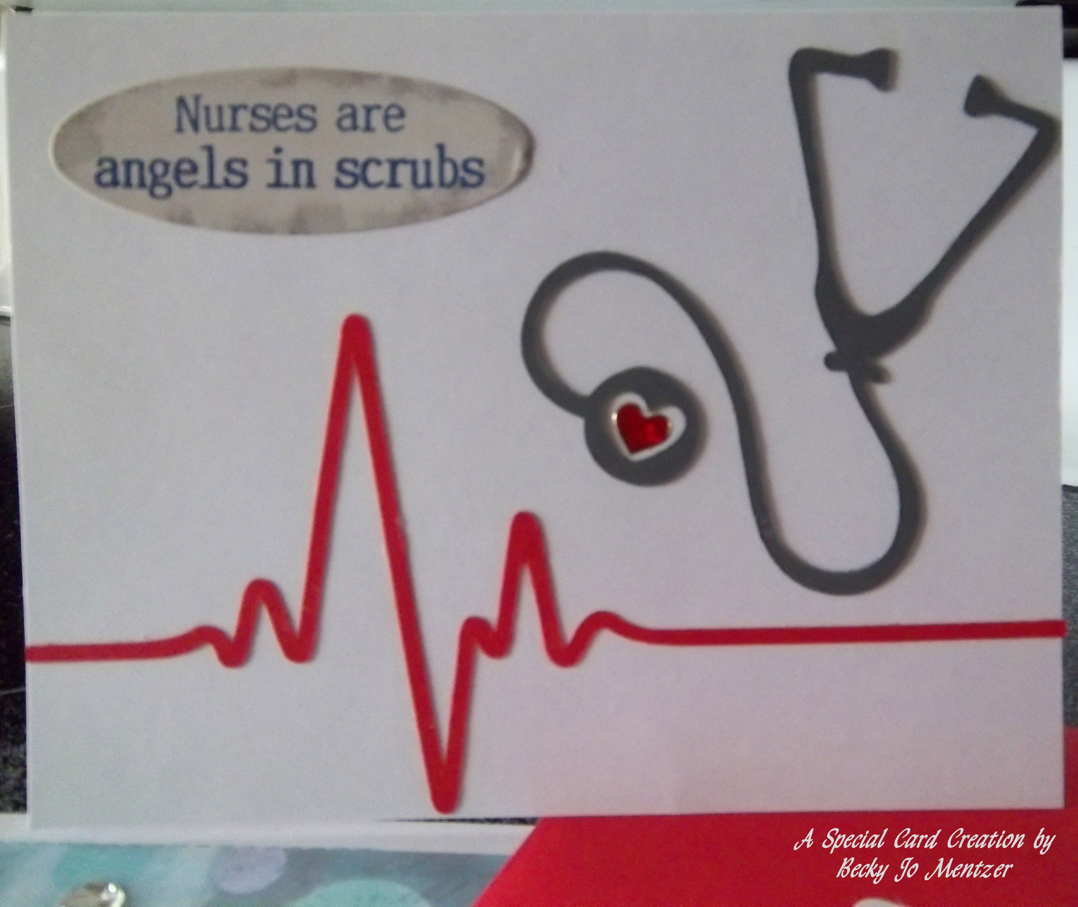 nurse card for our favorite nurse (our daughter)  cut file images - I LOVE this card