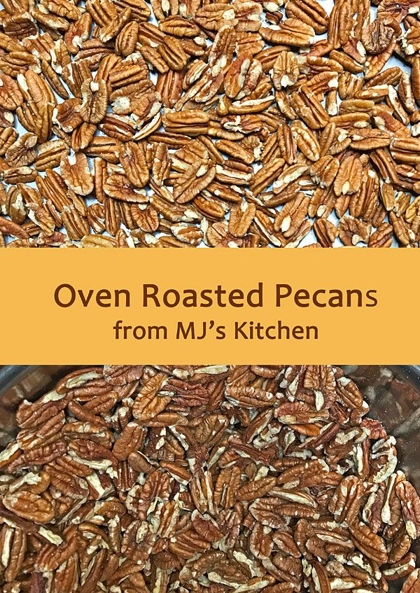 Oven Roasted Pecans - How to... - A How To Post fr