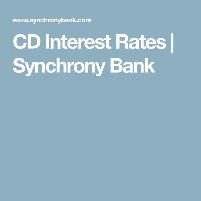 CD Interest Rates | Synchrony Bank | budget/frugality