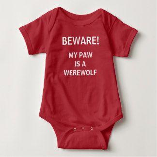 Beware! My Paw Is A Werewolf Baby Bodysuit