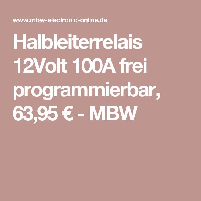 Halbleiterrelais 12volt 100a Frei Programmierbar Frei