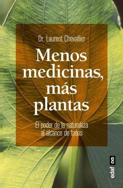 Menos medicinas, Mas plantas / Less Medicines, More Plants