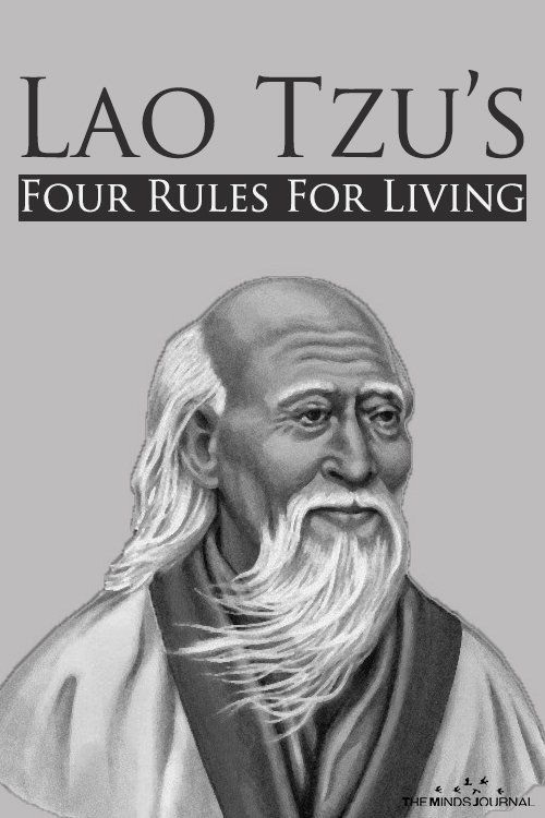 The Four Rules Of Living According To Lao Tzu The Minds Journal
