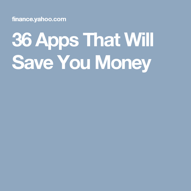 36 Apps That Will Save You Money App, Save your money, Money