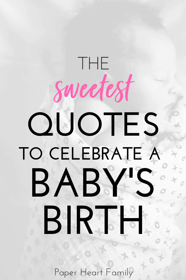 When Baby Is Born Quotes For Your Baby S Big Arrival New Baby Quotes Baby Born Quotes Congratulations Quotes