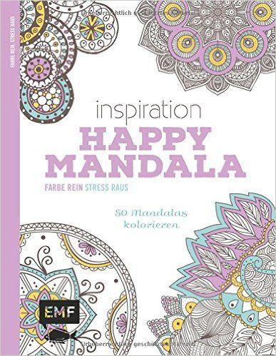 Inspiration Happy Mandala Ausmalbuch für Erwachsene : 50 Mandalas ...
