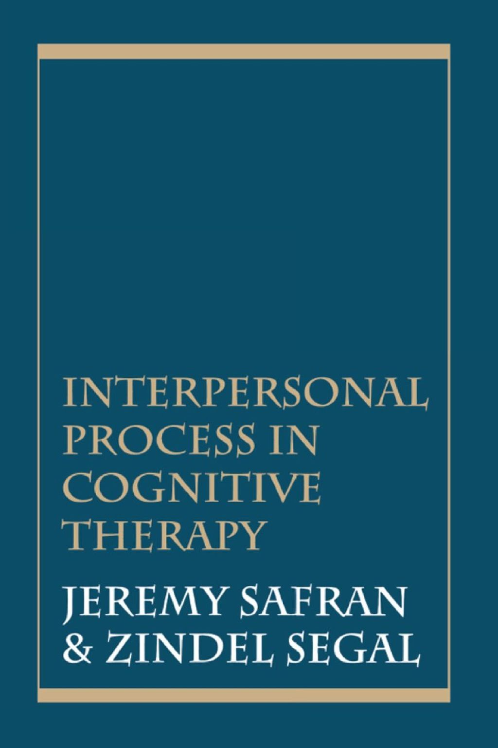 Interpersonal Process In Cognitive Therapy Ebook In