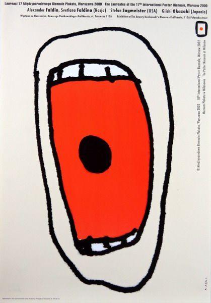 The Laureates of the 17th International Poster Biennale Laureaci 17 Miedzynarodowego Biennale Plakatu Kajzer Ryszard Polish Poster