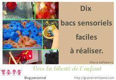 10 bacs sensoriels faciles à réaliser : les pompiers, les pirates, la mare, les anneaux en mousse, le sac sensoriel, le chaudron de la sorcière, le barrage des castors, faire son jardin, jouer avec des récipients dans l'eau, glaçons et mélange des couleurs