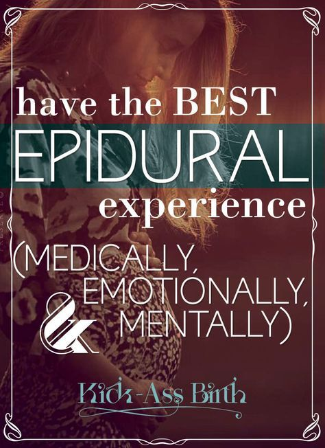 No matter your plans for birth, it's wise to plan for all options. Learn to maximize the Epidural experience and minimize side-effects. (Tons of research) Click through to get the free cheat-sheet to pack in your hospital bag! - kickassbirth.com