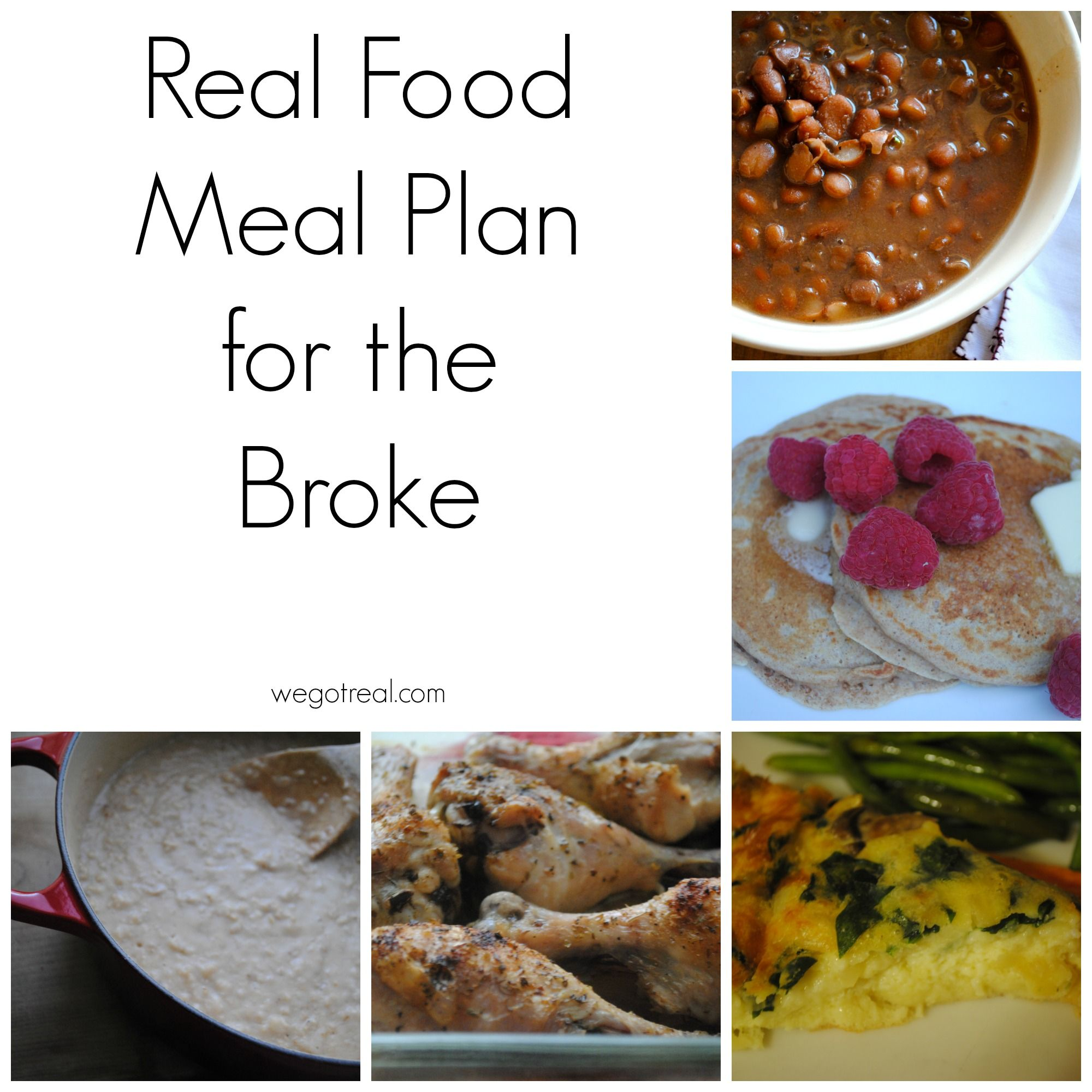 Plan Snack Cuisine Real Food Meal Plan For The Broke Real Food Café Food